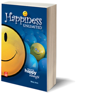 Happiness Unlimited...How to be happy..always !!
